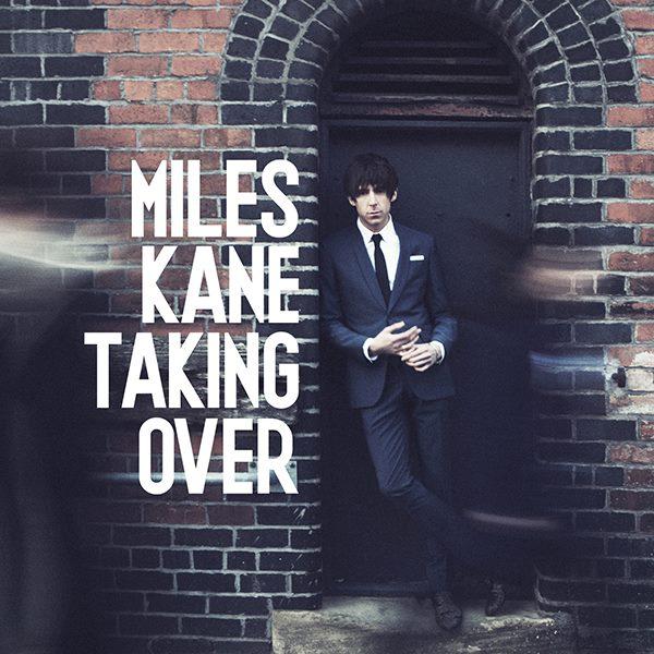 miles kane_takingover
